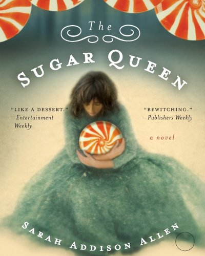 July Book of the Month | The Sugar Queen by Sarah Addison Allen