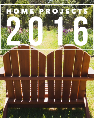 2016 Home Project List