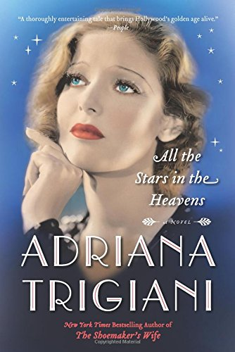 Sept BOTM:  All the Stars in the Heavens by Adriana Trigiani