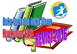 Buku Guru dan Buku Siswa Kurikulum 2013 Edisi Revisi Terbaru