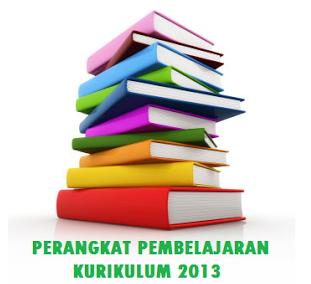 Perangkat Pembelajaran Kurikulum 2013 Lengkap dan Terbaru Tahun 2017