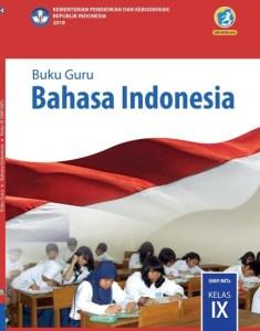 Materi Bahasa Indonesia Kelas 9 SMP/MTS Kurikulum 2013 Edisi Revisi 2018