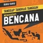 Download Buku Saku Tanggap Menghadapi Bencana BNPB