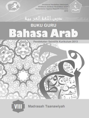 Buku Guru Dan Buku Siswa Bahasa Arab Kelas 8 Mts Kurikulum 2013