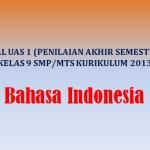 Soal UAS 1 Penilaian Akhir Semester Bahasa Indonesia Kelas 9 SMP K13