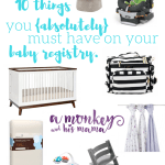 10 Things You Absolutely Must Have on Your Baby Registry.