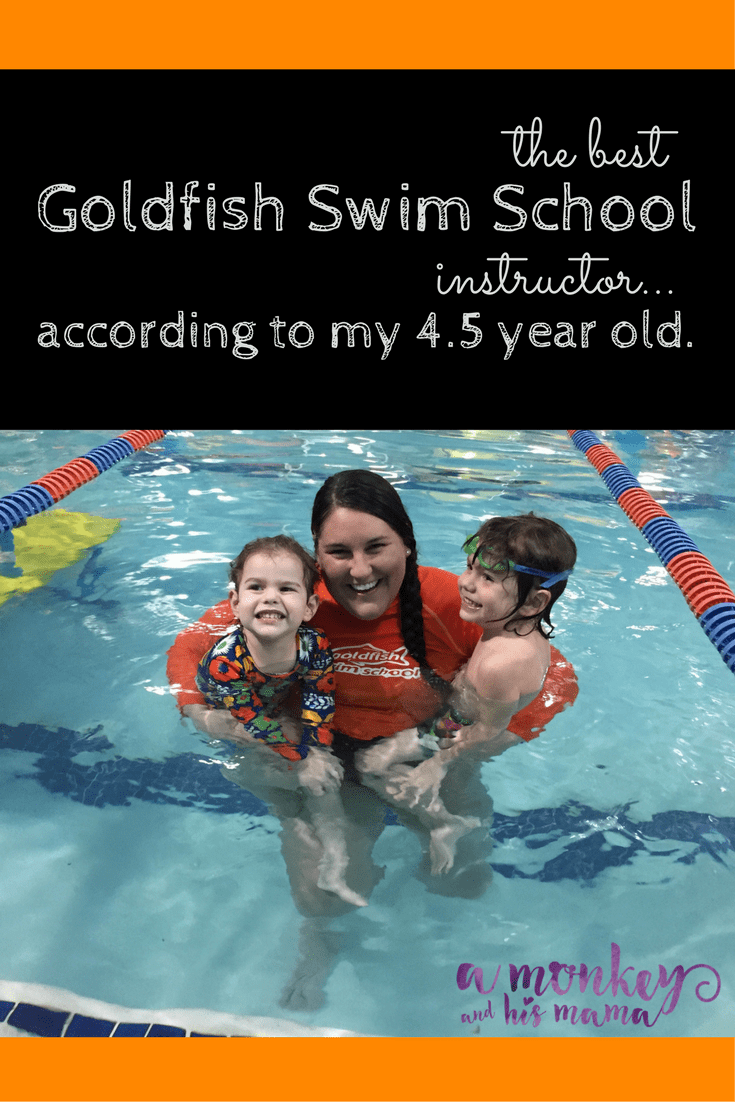 the best goldfish swim instructor according to my 4.5 year old a monkey and his mama