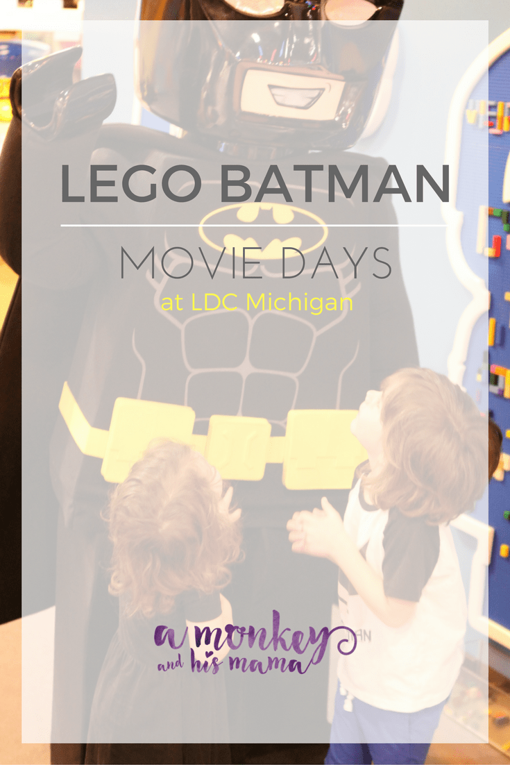 LEGO BATMAN Movie Days at LDC Michigan // a monkey and his mama