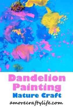 dandelion kid craft - nature kid crafts- crafts for kids - amorecraftylife.com