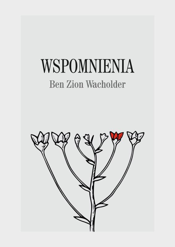 Cover of Wspomnienia (Memories) by Ben Zion Wacholder, the first of the BOZnica series.