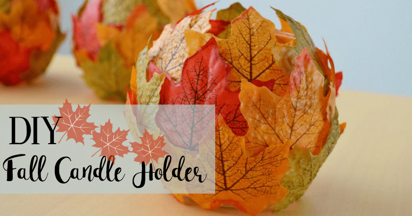 Candle Holder for Your Fall Décor [Craft Project] 1