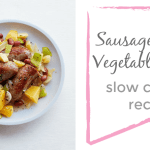 Sausage and Root Vegetable Stew [Slow Cooker Recipe]