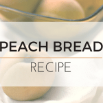 Delightful Carrot and Peach Bread [Recipe]