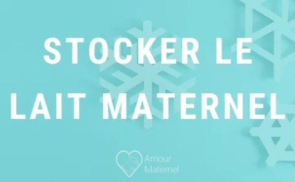 stocker lait maternel