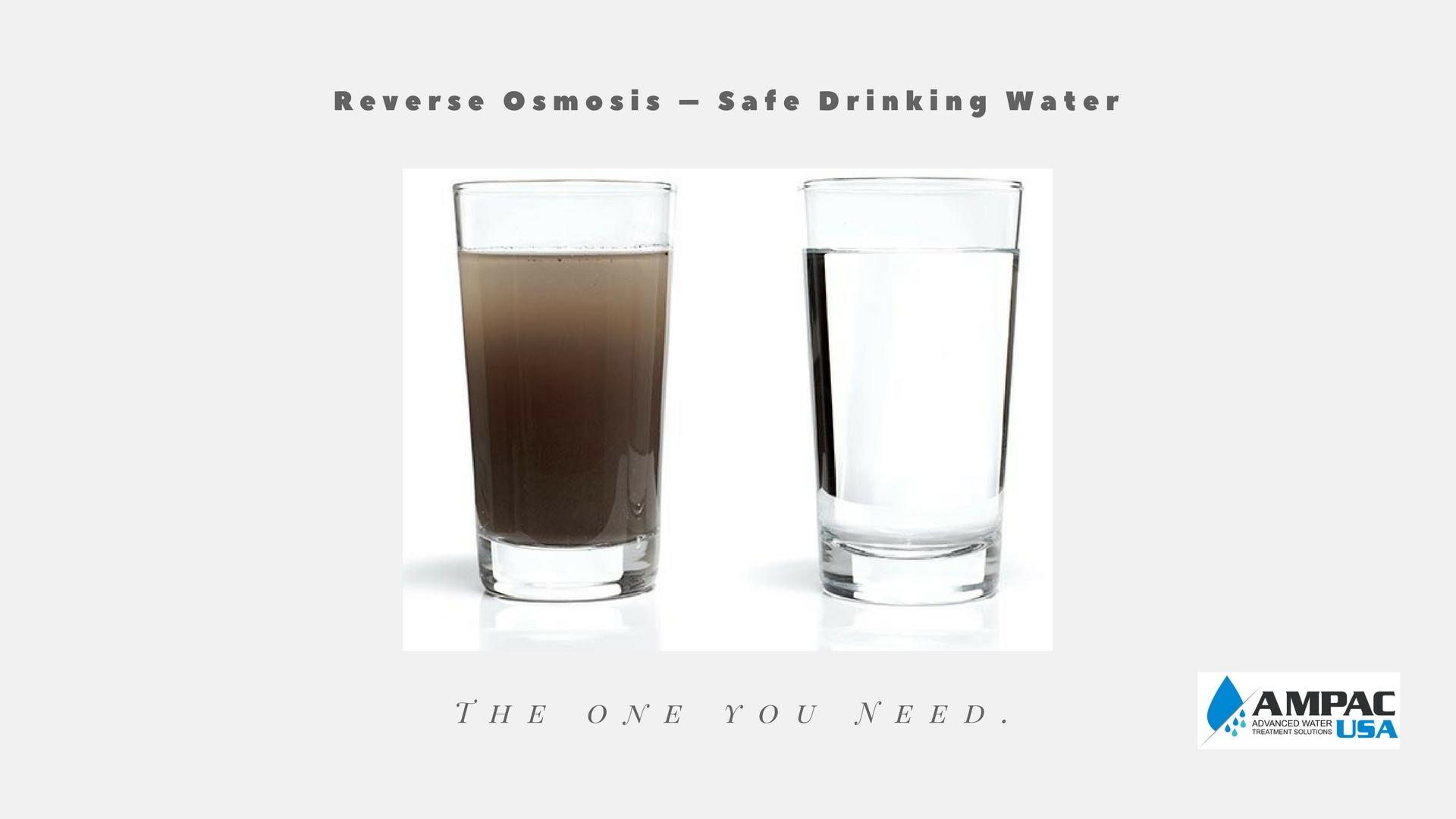 Reverse Osmosis – Safe Drinking Water Ampac USA
