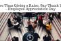 More Than Giving a Raise, Say Thank You – Employee Appreciation Day