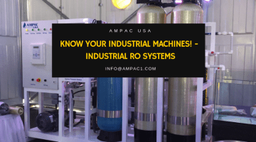 Know Your Industrial Machines! - Industrial RO Systems