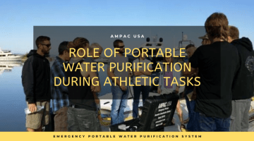 Role of Portable Water Purification During Athletic Tasks: AMPAC USA