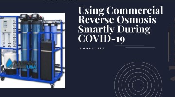 Using Commercial Reverse Osmosis Smartly During COVID-19