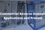 Ampac USA-Commercial Reverse Osmosis- Applications and Process
