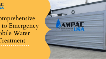 Ampac USA-A Complete Guide On Emergency Mobile Water Treatment