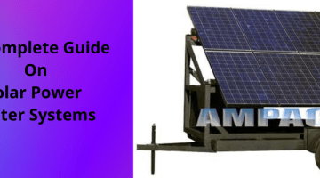 Ampac USA- A Complete Guide On Solar Power Water Systems