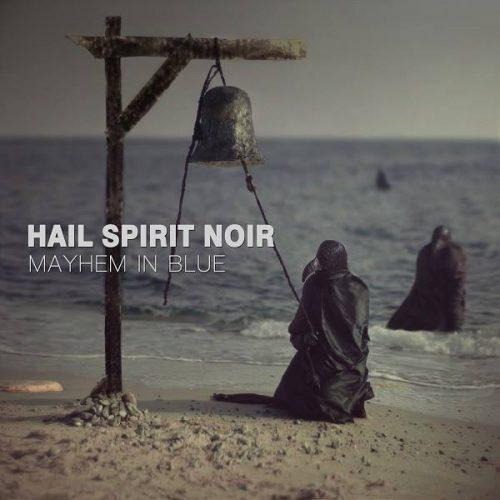hail-spirit-noir-mayhem-in-blue-e1475542052960