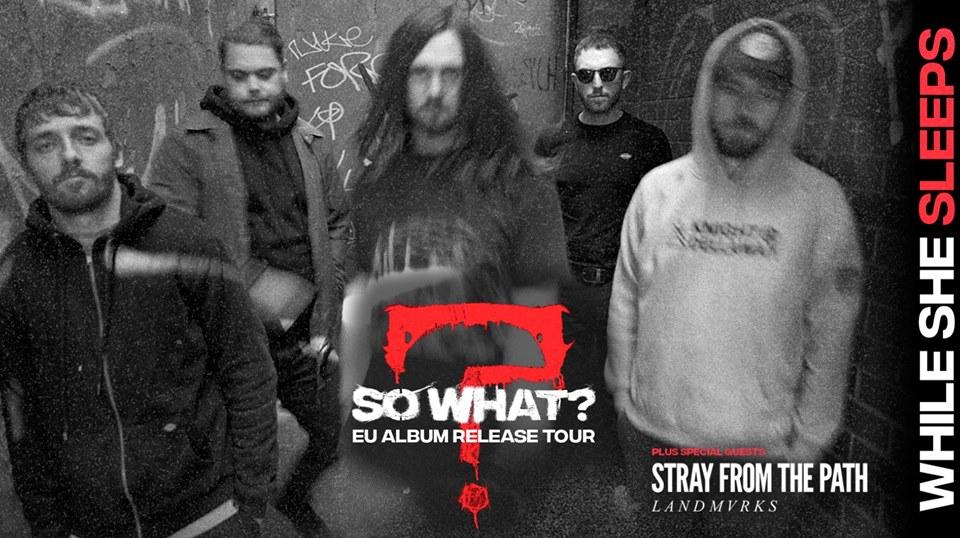 While She Sleeps + Stray From The Path + Trash Boat + LANDMVRKS/ Melkweg, Amsterdam/ 2 februari 2019
