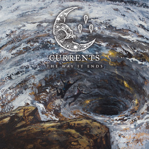 Album van de week 23: Currents – The Way it Ends