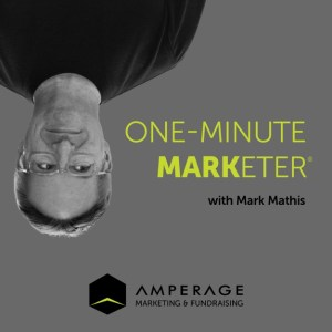 One-Minute Marketer Podcast with Mark Mathis