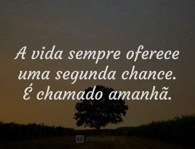 A vida pode ser chamada de um amanhã