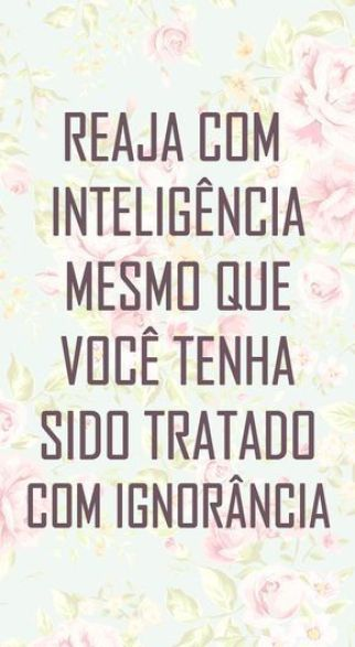 Aja com inteligência