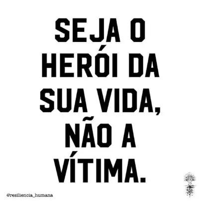 Seja o herói da sua vida