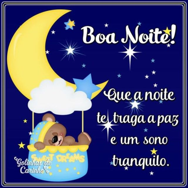 Boa noite que seu sono seja tranquilo