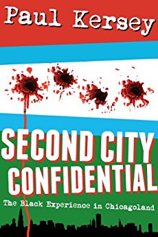Second City Confidential- The Black Experience in Chicagoland