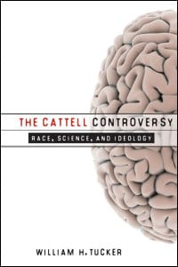 The Cattell Controversy by William Tucker