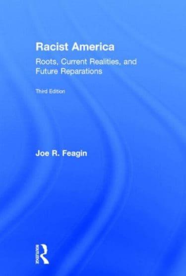 Racist America by Joe R. Feagin