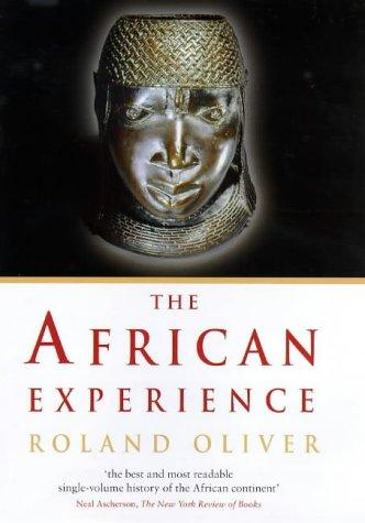 The African Experience by Roland Oliver