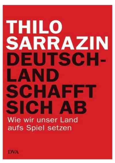 Thilo Sarrazin Germany Oblivion Immigration