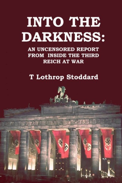 Into the Darkness,Lothrop Stoddard
