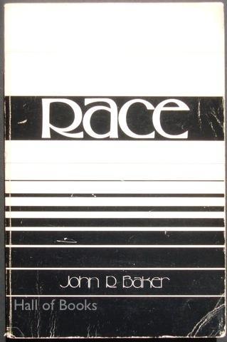 Race, Foundation for Human Understanding byJohn R. Baker