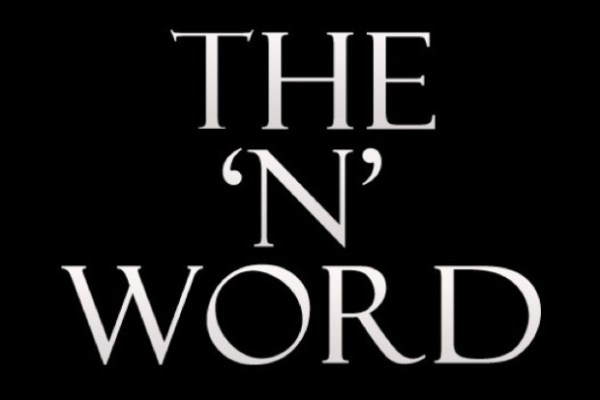 The 'N' Word