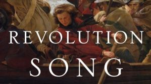 Russell Shorto Revolution Song A Story of American Freedom