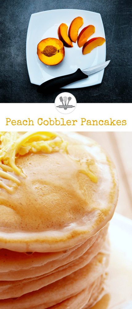Peach cobbler pancakes are a great excuse to combine breakfast and dessert into a yummy plate of awesome!