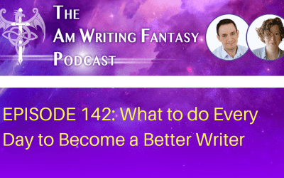 What to do Every Day to Become a Better Writer
