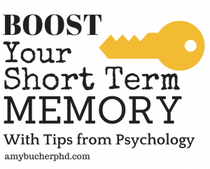 Boost Your Short-Term Memory with Tips from Psychology