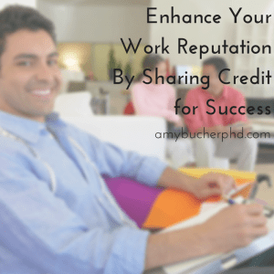 Enhance Your Work Reputation By Sharing