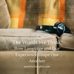 The Words We Think
