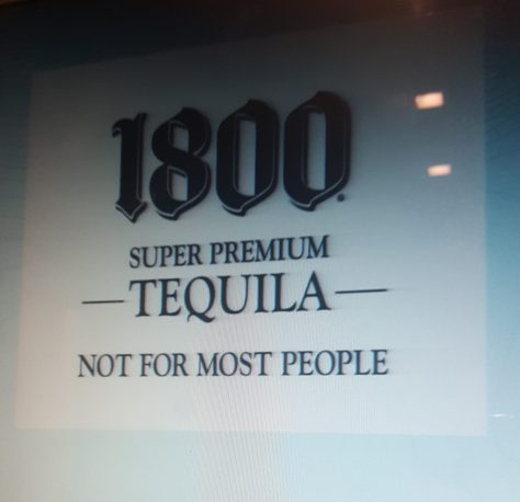 Are you good enough for 1800 Super Premium Tequila?