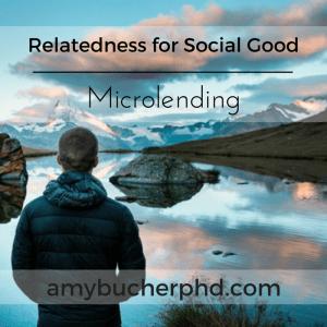 Relatedness for Social Good- Microlending